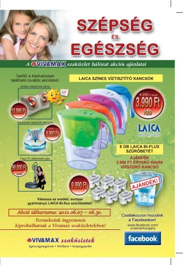 Akció időtartama: 2012.06.07 – 06.30. A szaküzlet ... - Favora-Info Kft.
