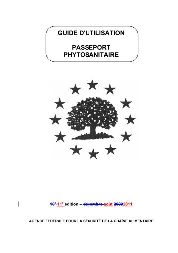 GUIDE D'UTILISATION PASSEPORT PHYTOSANITAIRE - Favv