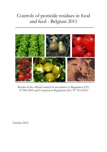 Controls of pesticide residues in food and feed - Belgium 2011 - Favv
