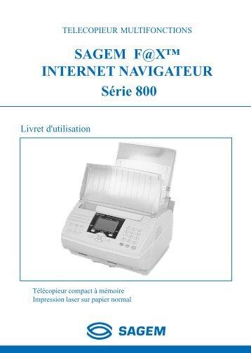 SAGEM F@X™ INTERNET NAVIGATEUR Série ... - Fax-Anleitung.de