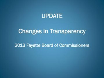 UPDATE Changes in Transparency - Fayette County Government