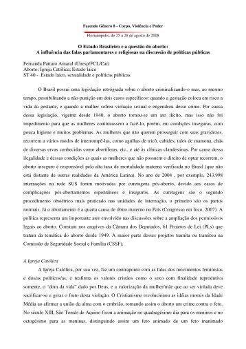 O Estado Brasileiro e a questão do aborto: A ... - Fazendo Gênero