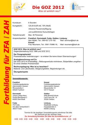 Die GOZ 2012 - Fortbildungsakademie Zahnmedizin Hessen GmbH