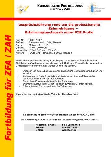 Erfahrungsaustausch unter PZR Profis - Fortbildungsakademie ...