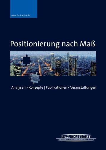 Positionierung nach Maß - FAZ-Institut
