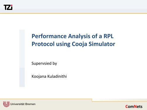 Performance Analysis of a RPL Protocol using Cooja Simulator