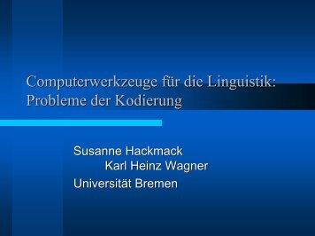 Probleme der Kodierung - Universität Bremen