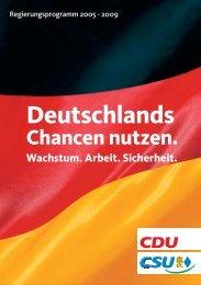 Deutschlands Chancen nutzen. Wachstum. Arbeit. Sicherheit