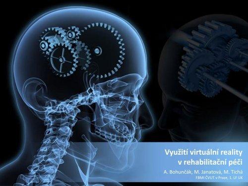 Využití virtuální reality v rehabilitační péči - FBMI