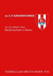 FUSSBALLCLUB AMICITIA RIEHEN 1930 20. E-/F-JuniorEnturniEr ...