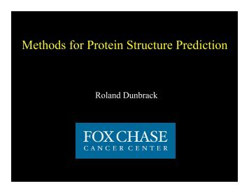 Methods for Protein Structure Prediction - Fox Chase Cancer Center