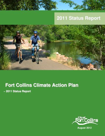 Fort Collins Climate Action Plan 2011 Status Report - City of Fort ...