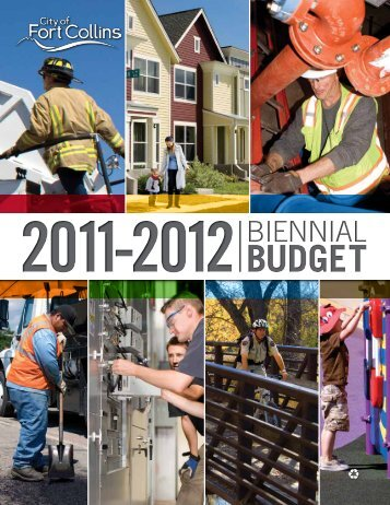 2011-2012 Biennial Budget - City of Fort Collins, CO