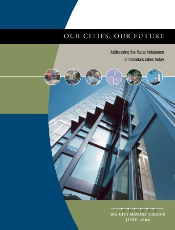 Our Cities, Our Future - Addressing the fiscal imbalance in - FCM