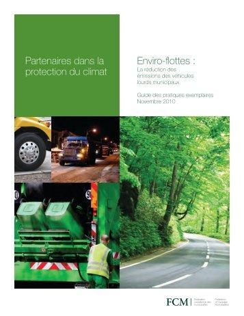Partenaires dans la protection du climat Enviro-flottes : - FCM