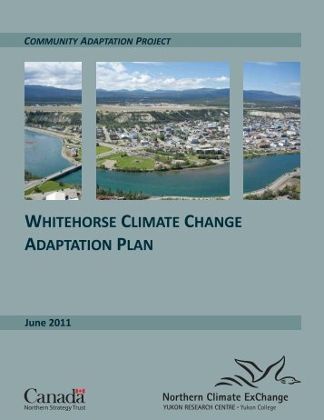 Whitehorse Climate Change Adaptation Plan - Yukon College
