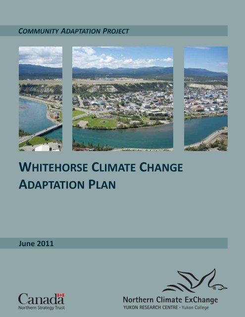 Whitehorse Climate Change Adaptation Plan - Yukon College