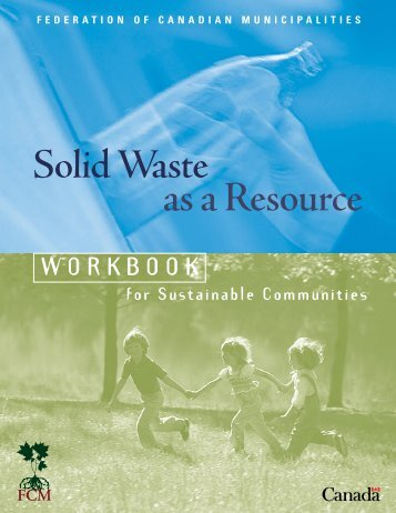 Solid Waste as a Resource - FCM