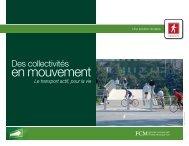 Des collectivités en mouvement : Le transport actif, pour la vie - FCM
