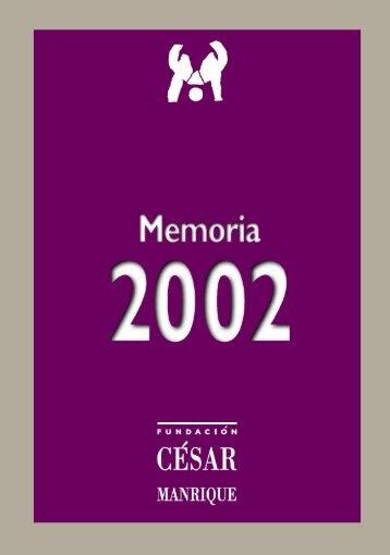 Memoria 2002 - Fundación César Manrique