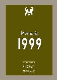 Memoria 1999 - Fundación César Manrique