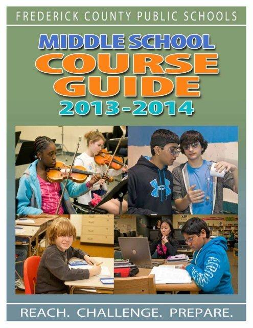 middle sChool Course Guide - Frederick County Public Schools
