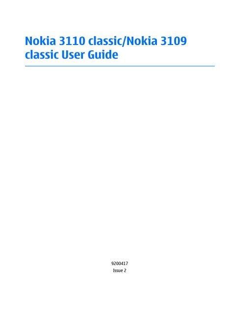 Nokia 3110 classic/nokia 3109 classic user guide | nokia 3110 classic.