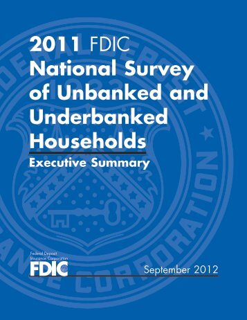 2011 Survey of Unbanked and Underbanked Households - FDIC