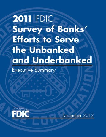 2011 FDIC Survey of Banks' Efforts to Serve the Unbanked and ...