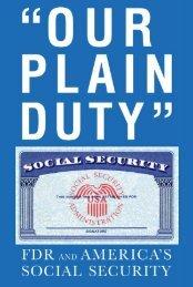 Our Plain Duty: FDR and America's Social Security - Franklin D ...
