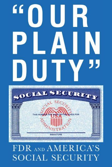 Our Plain Duty: FDR and America's Social Security - Franklin D ...
