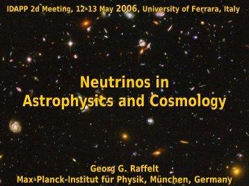 Neutrinos in Astrophysics and Cosmology - INFN Sezione di Ferrara