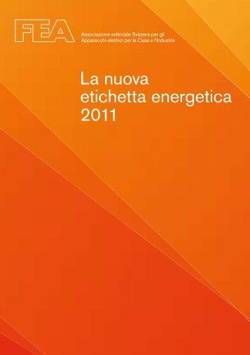 La nuova etichetta energetica 2011