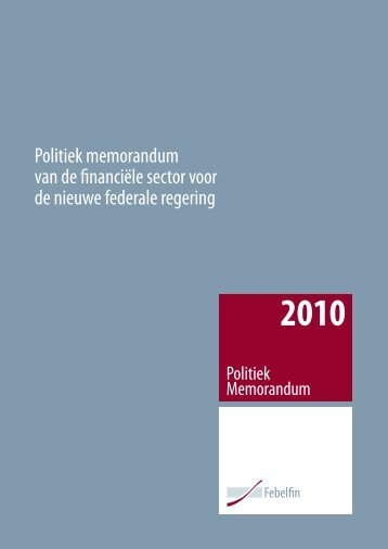 Politiek memorandum van de financiële sector voor de ... - Febelfin