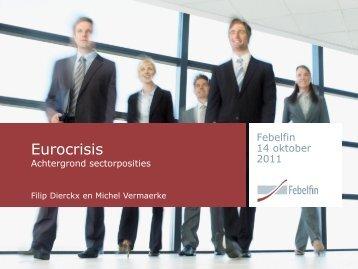 Eurocrisis & Dexia Deelname Febelfin aan Controverse en Mise-au ...