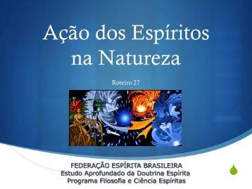 Ação dos Espíritos na Natureza - Federação Espírita Brasileira