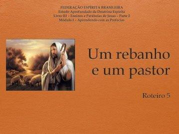 Um rebanho e um pastor - Federação Espírita Brasileira