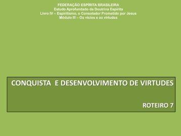 o estudo das virtudes - Federação Espírita Brasileira