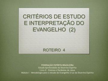 critérios de estudo e interpretação do evangelho (2) - Federação ...