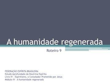 A humanidade regenerada - Federação Espírita Brasileira