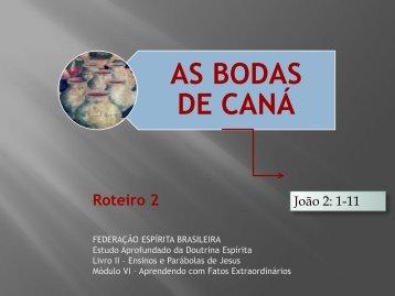 AS BODAS DE CANÁ - Federação Espírita Brasileira