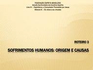 sofrimentos humanos: origem e causas - Federação Espírita Brasileira