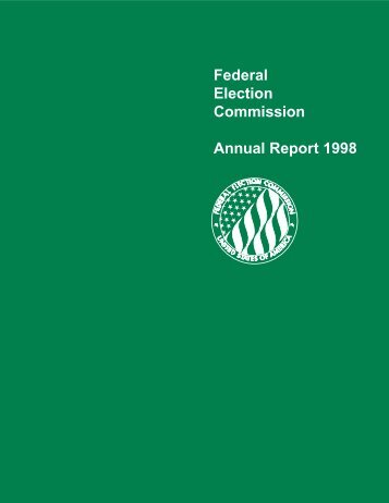 Federal Election Commission Annual Report 1998