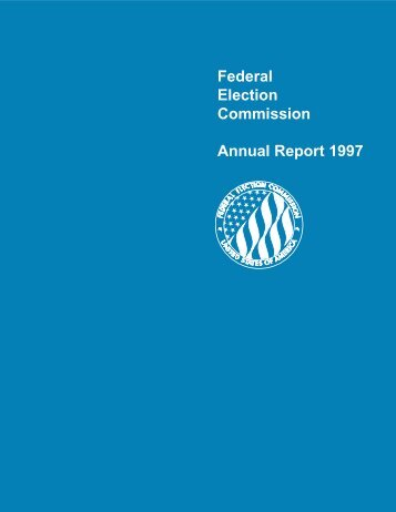 Federal Election Commission Annual Report 1997