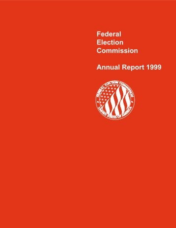 Federal Election Commission Annual Report 1999