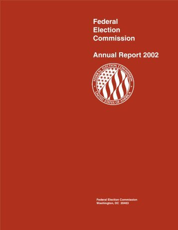 Annual Report 2002 - Federal Election Commission