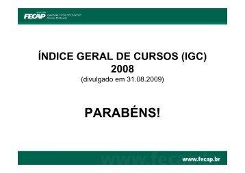 IGC 2008 (divulgado em 2009) - Apresentação Alunos - Fecap