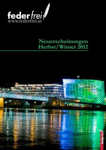 Verlagsprogramm Herbst/Winter 2012 - Verlag Federfrei