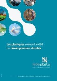 Les plastiques relèvent le défi du développement ... - Federplast.be