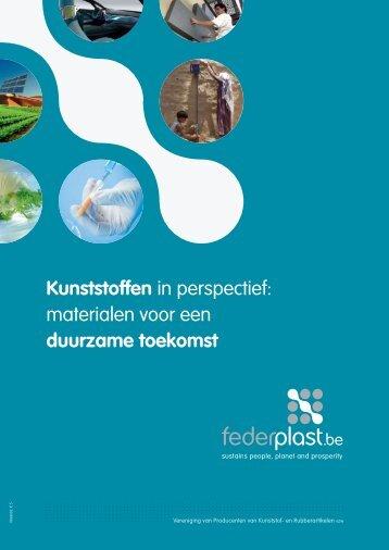 Kunststoffen in perspectief: materialen voor een ... - Federplast.be